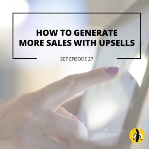 How to Generate More Sales with Upsells